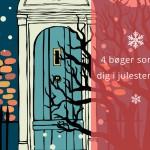 4 bøger som får dig i julestemning