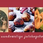 Kom i gang med julebagningen! 3 uundværlige julekogebøger
