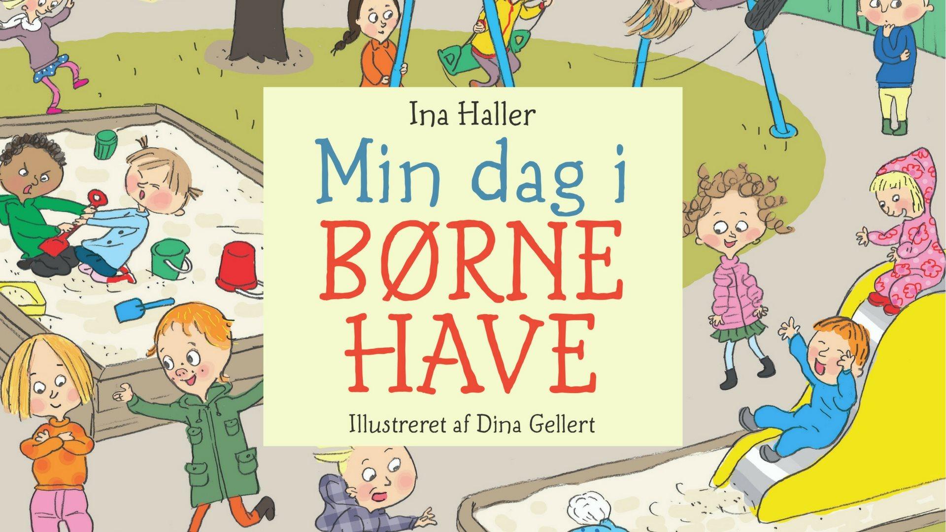 Min dag i børnehave, børnehave, Ina Victoria Schou Haller