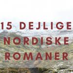 15 dejlige nordiske romaner