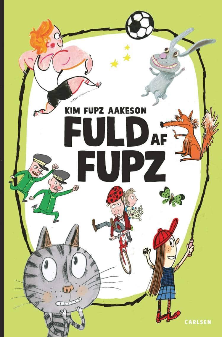 Fuld af Fupz, Kim Fupz, Kim Fupz Aakeson, børnebog, børnebøger, Rasmus Bregnhøi, Cato Thau-Jensen, Jørn Villumsen,