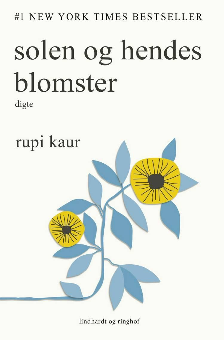 rupi kaur, solen og hendes blomster
