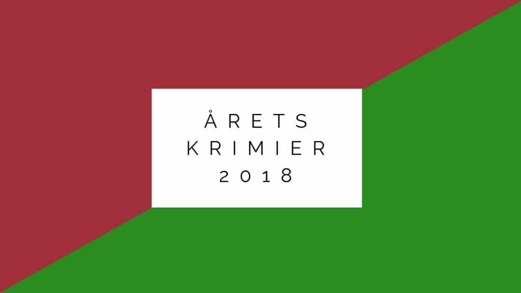 bedste krimier 2018, Lindhardt og Ringhof