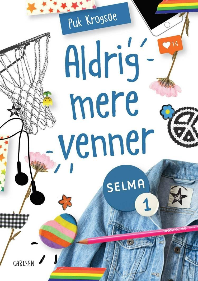 Selma-bøgerne, Aldrig mere venner, Puk Krogsøe, børnebog, børnebøger, Aldrig mere venner