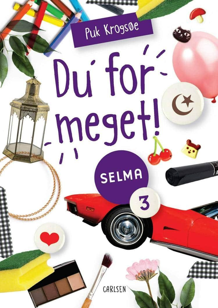 Selma-bøgerne, Puk Krogsøe, børnebøger, børnebog, Du' for meget!