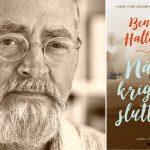 Bent Haller: Jeg kunne ikke have skrevet romanen, mens min mor levede