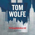 Forfængelighedens bål af Tom Wolfe newyorker-romanernes absolutte must-read