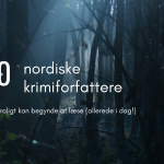 10 nordiske krimiforfattere du roligt kan begynde at læse (allerede i dag!)