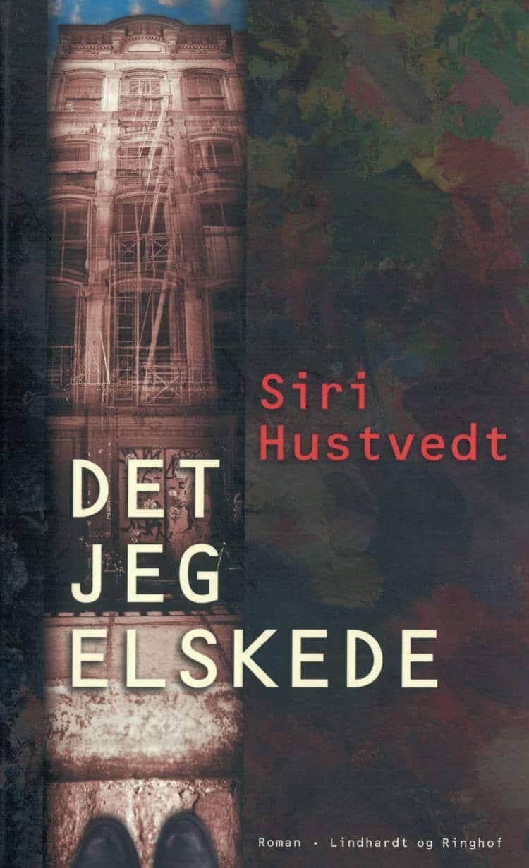 Det jeg elskede, Siri Hustvedt, roman, romaner, skønlitteratur