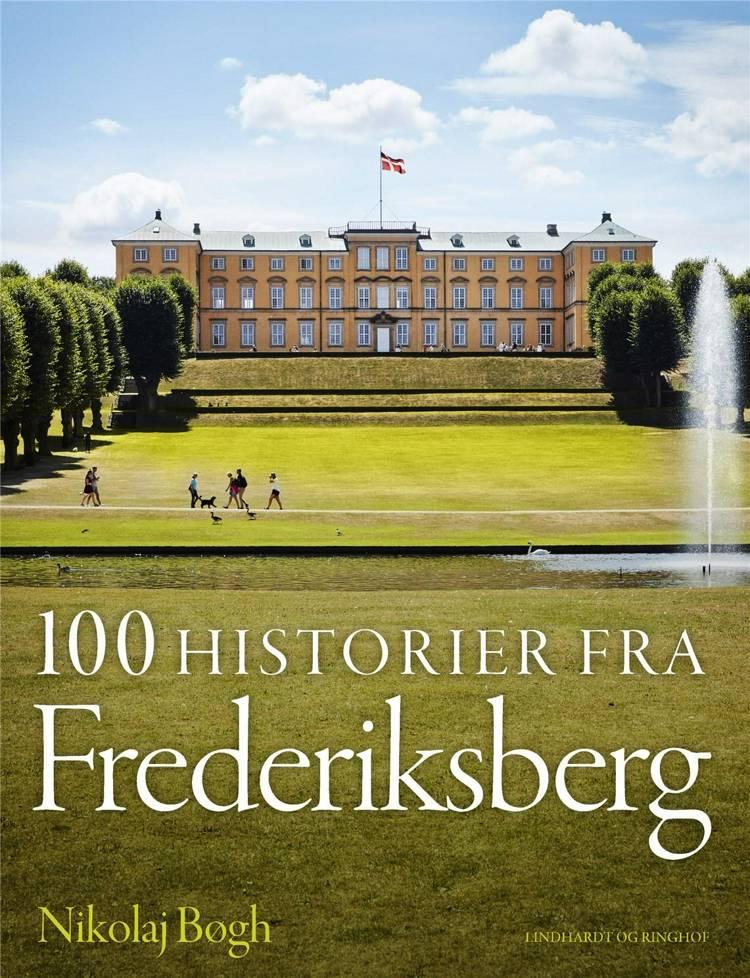 100 historier fra Frederiksberg, Frederiksberg, historie, fagbog, fagbøger