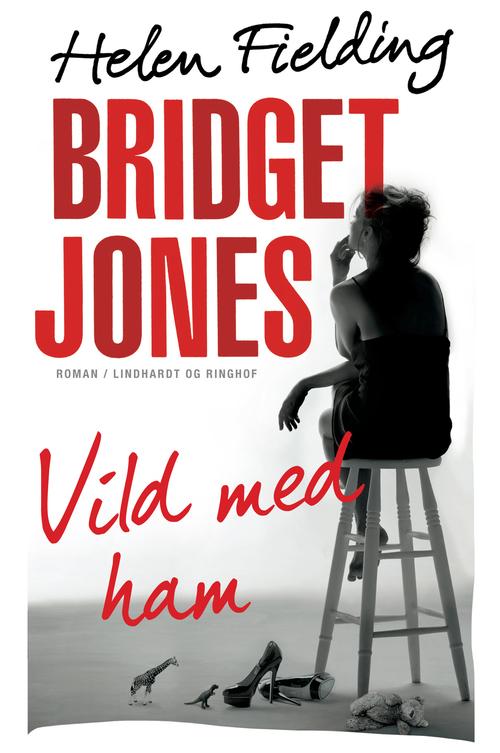 sommerlæsning paperbacks lindhardt & ringhof forlag Helen Fielding Bridget Jones Vild med ham