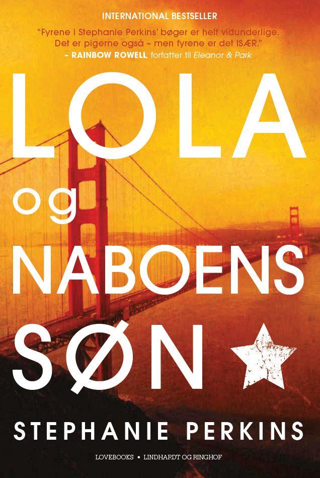 Lola og naboens søn, ya, young adult, ungdomsbog, ugndomsbøger, anna og det franske kys, stephanie perkins