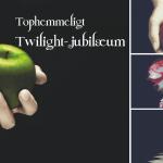 Tophemmeligt  Twilight-jubilæum
