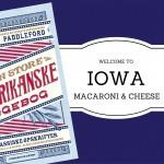 IOWA = macaroni and cheese