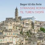 3 franske romaner til ferien sydpå
