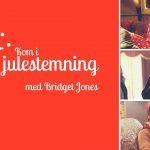 Kom i julestemning med Bridget Jones!