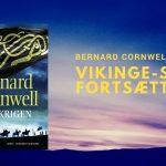 Bernard Cornwells vikinge-serie fortsætter