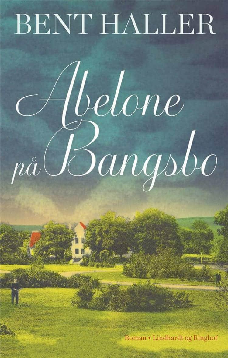 Bent Haller, Abelone på Bangsbo, historisk roman