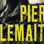 Forrygende franske krimier af Pierre Lemaitre