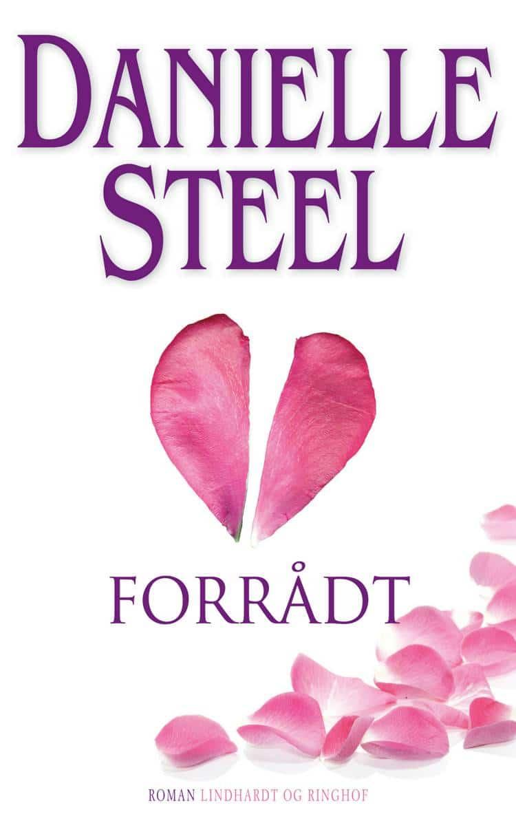 Forrådt, Danielle steel, kærlighedsroman, kærlighedsromaner