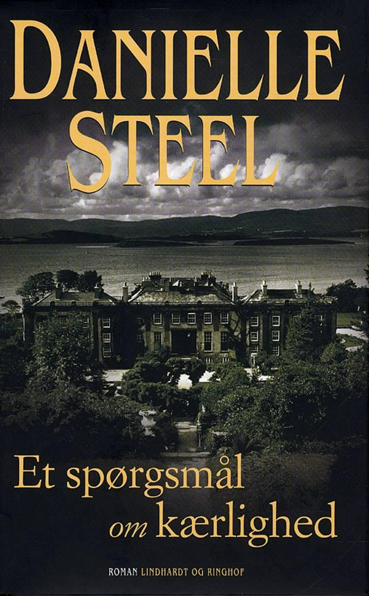 Danielle Steel, Et spørgsmål om kærlighed, kærlighedsromaner, kærlighedsroman