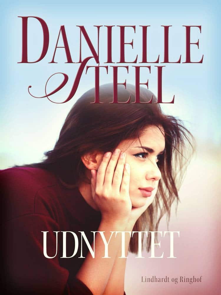 Udnyttet, Danielle Steel, kærlighedsromaner, kærlighedsroman