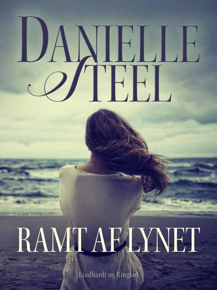 Ramt af lynet, Danielle Steel, kærlighedsroman, kærlighedsromaner