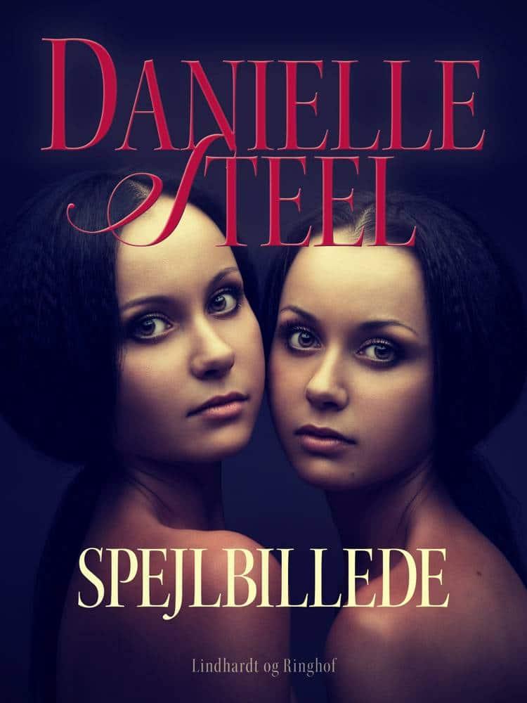 Spejlbillede, Danielle Steel, kærlighedsroman, kærlighedsromaner