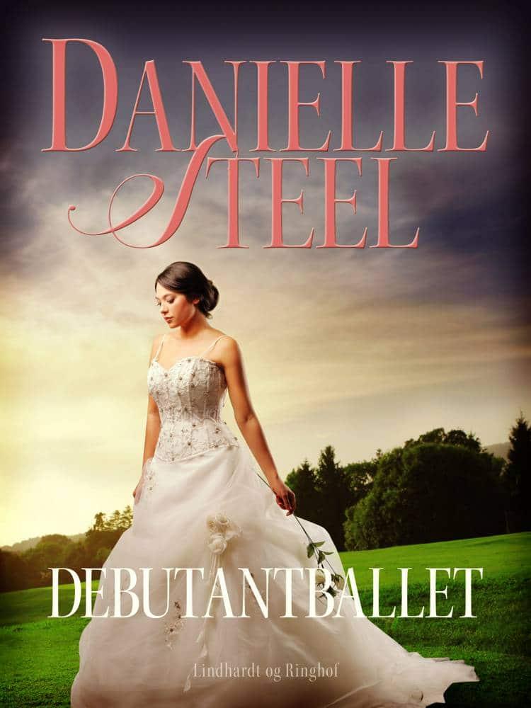 Debutantballet, Danielle Steel, kærlighedsroman, kærlighedsromaner