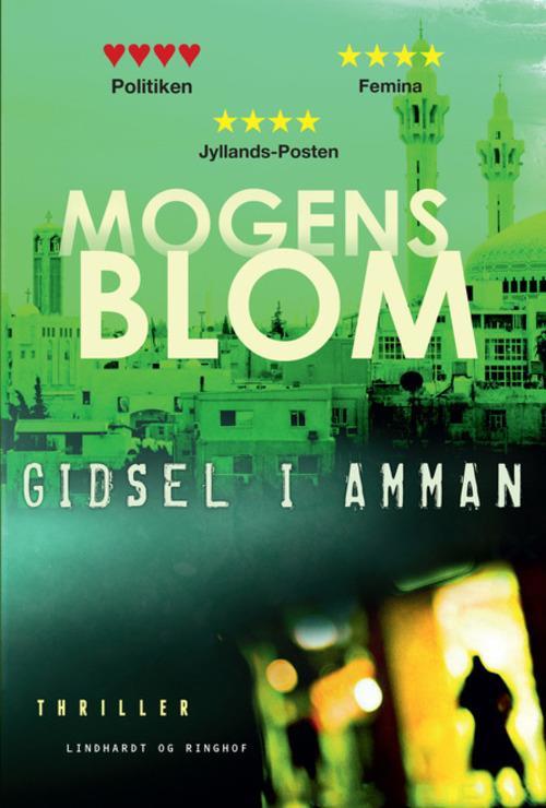Gidsel i Amman af Mogens Blom. Første bind i Maiken Tarp serien.