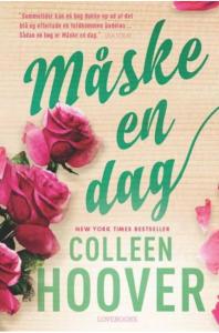 Måske en dag, Colleen Hoover, LOVEBOOKS, kærlighedsroman