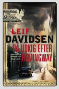 På udkig efter hemingway, Leif Davidsen