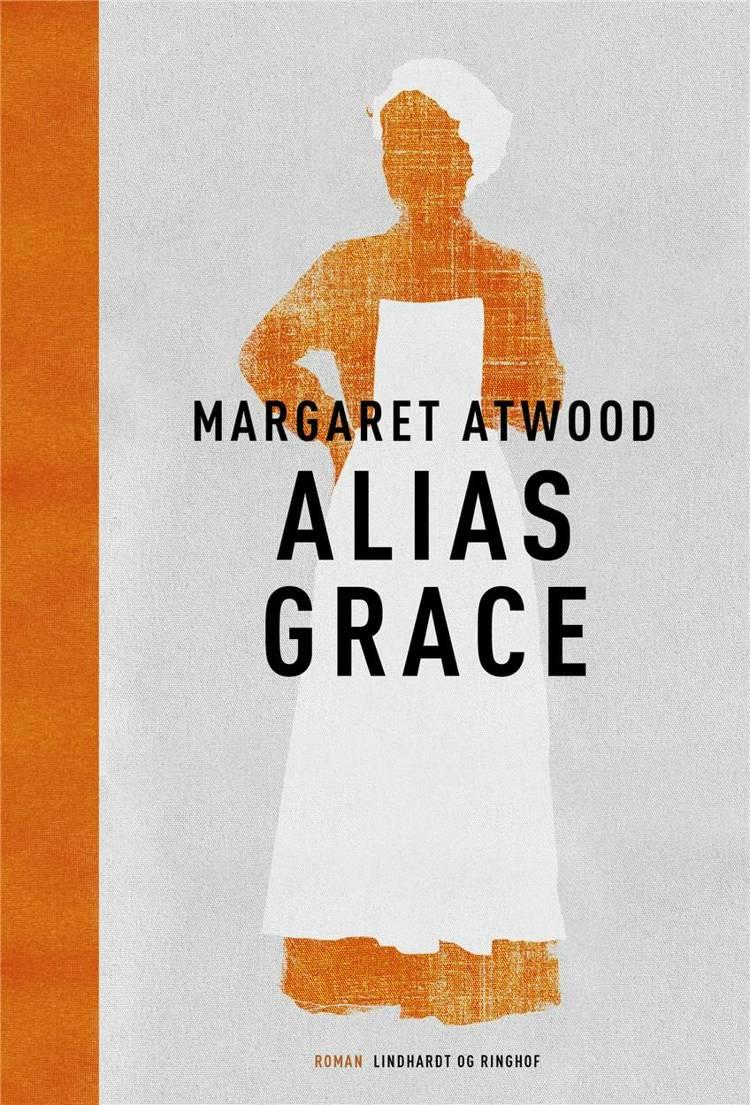 Alias Grace, Margaret Atwood