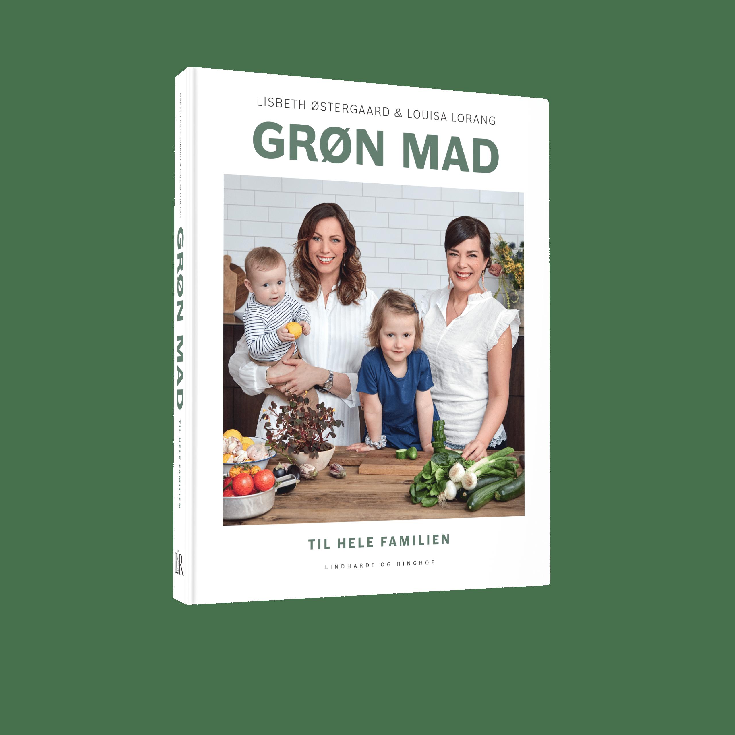 Grøn mad til hele familien, Louisa Lorang, Lisbeth Østergaard, vegetarmad, vegetarkogebog