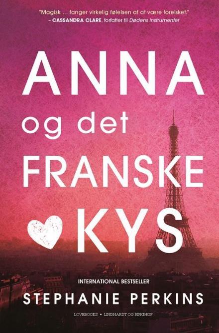 anna og det franske kys, romatnik, kærlighed, stephanie perkins, ya, oung adult, romance, bøger, bog, læsning, ungdosmbog