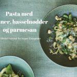 Evergreen: Pasta med bønner, hasselnødder og parmesan