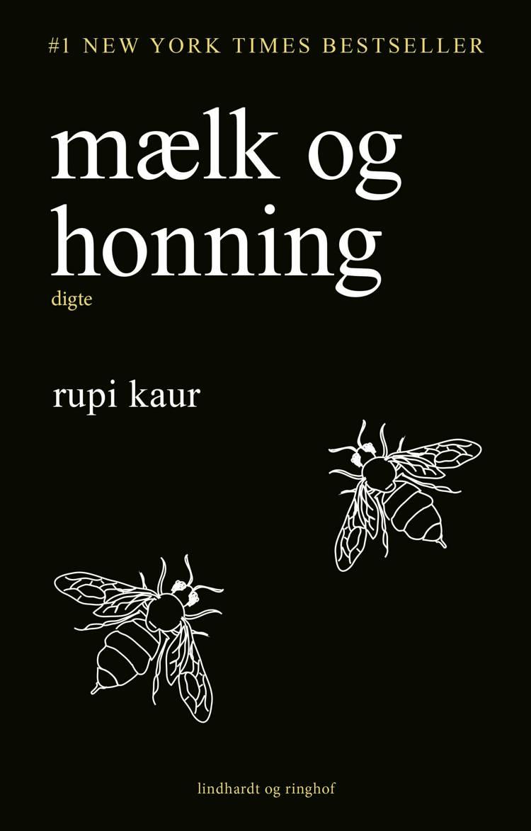 mælk og honning, Rupi Kaur, digte, moderne digtsamling, poesi