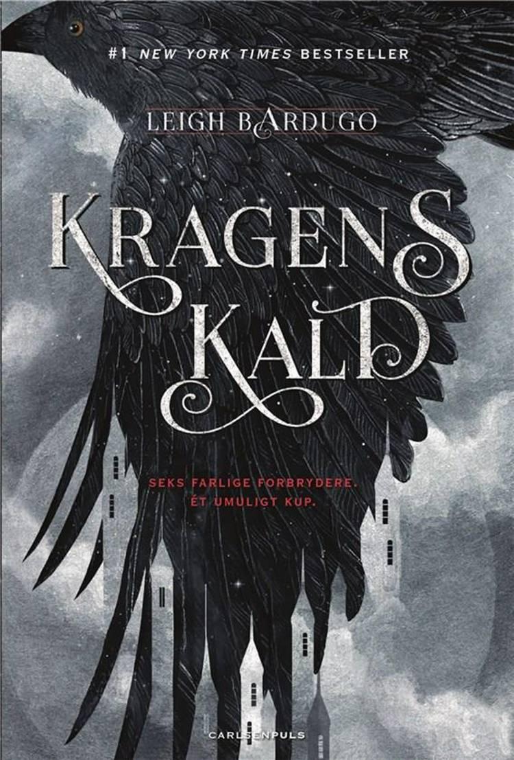 Kragens kald, Leigh Bardugo, fantasy, YA