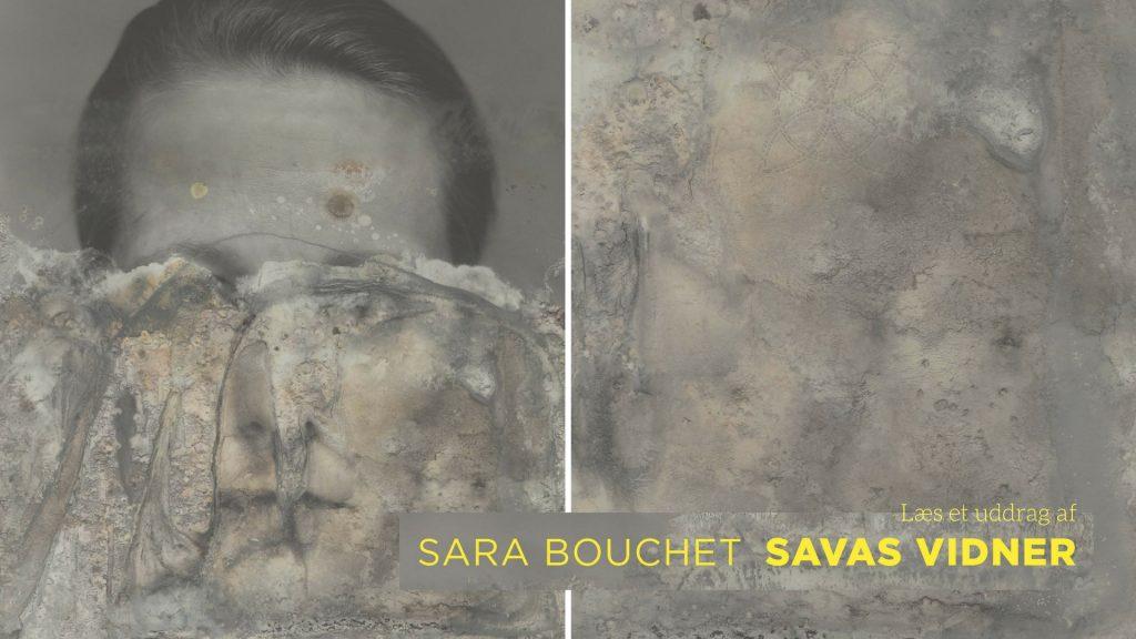 Savas Vidner, Sara Bouchet