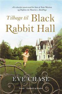 Tilbage til Black Rabbit Hall, Eve Chase, historiske romaner med kærlighed