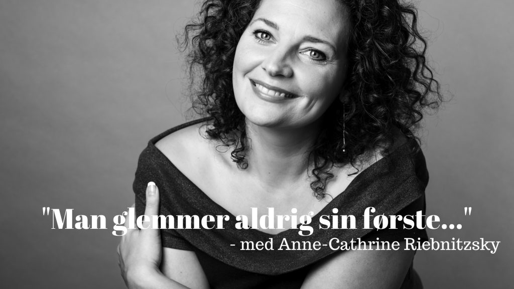 Man glemmer aldrig sin første, Anne-Cathrine Riebnitzsky, Den stjålne vej, debut, debutroman, debutantprisen