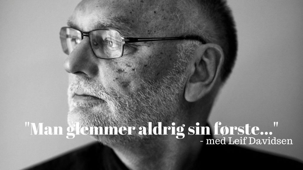 Leif Davidsen, Uhellige alliancer, debut, debutroman, Man glemmer aldrig sin første