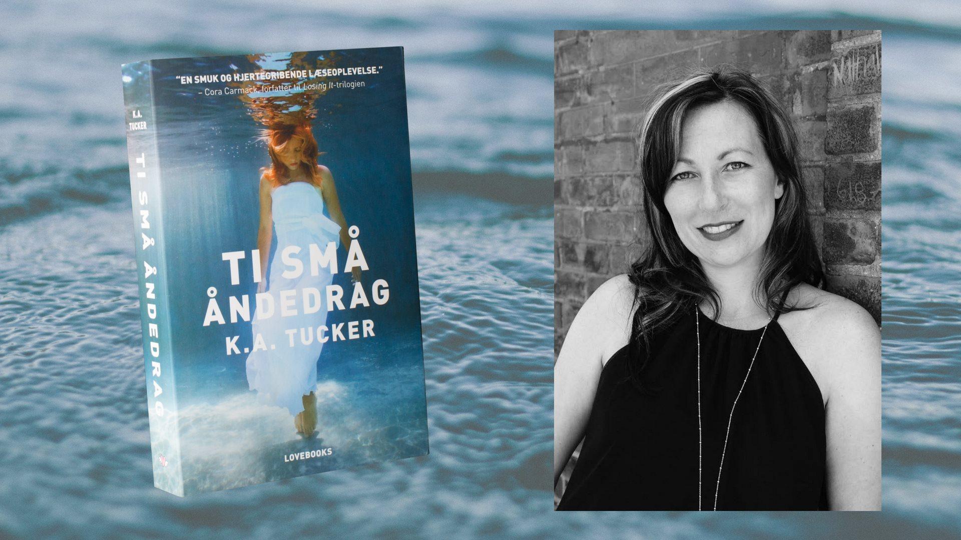 K.A. Tucker, Ti små åndedrag, Lovebooks