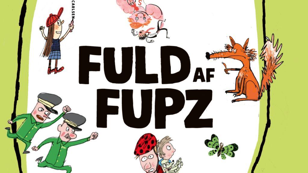 Fuld af Fupz, Kim Fupz Kim Fupz Aakeson, godnatlæsning, godnatlæsningen, højtlæsning,