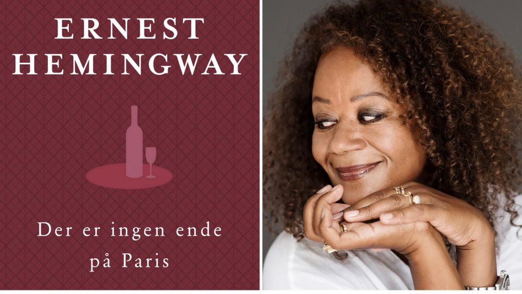 Hella Joof, Ernest Hemingway, Kom i gang med Hemingway, Der er ingen ende på Paris