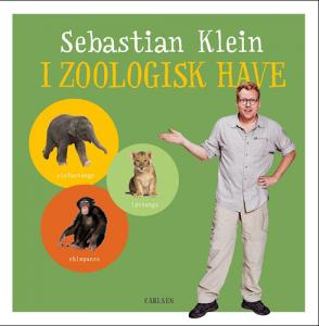 Sebastian Klein, Sebastian Klein I zoologisk have, børnebog, børnebøger, dyrebog, dyrebøger, papbog, papbøger