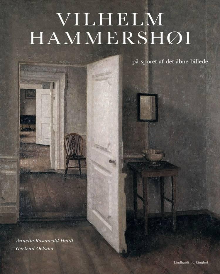 Vilhelm Hammershøi, Hammershøi, Annette Rosenvold Hvidt, Gertrud Oelsner,