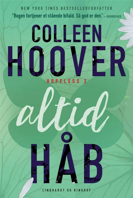 Altid håb, Hopeless, Colleen Hoover, kærlighed, kærlighedsroman, kærlighedsromaner, kærlighedsbøger, romance,