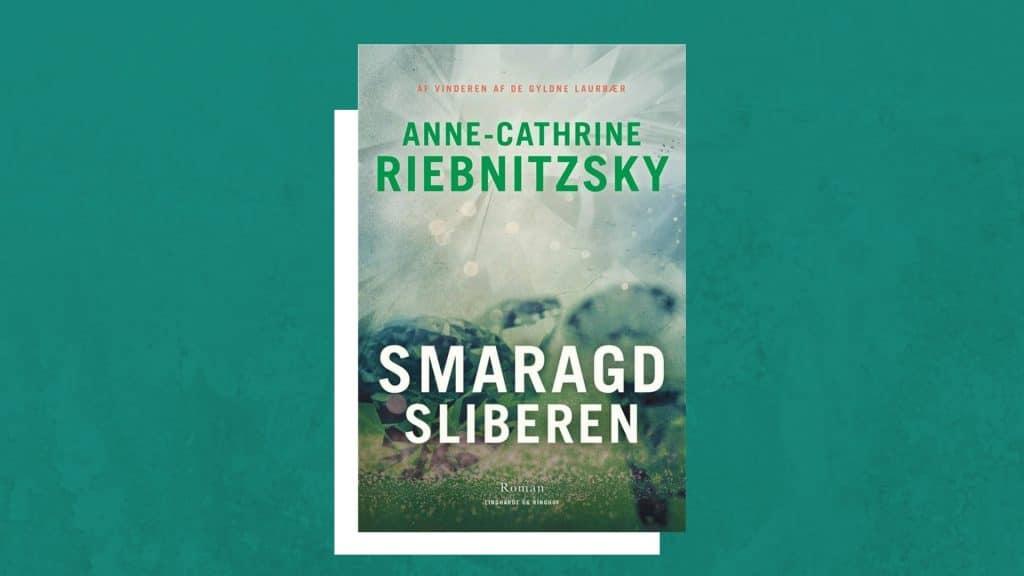 Smaragdsliberen, Anne-Cathrine Riebnitzsky