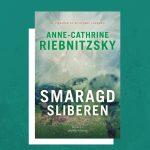 Det siger læserne om Smaragdsliberen af Anne-Cathrine Riebnitzsky